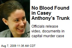 No Blood Found in Casey Anthony's Trunk