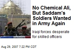 No Chemical Ali, But Saddam's Soldiers Wanted in Army Again