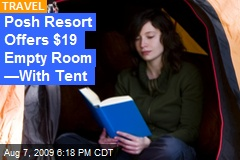 Posh Resort Offers $19 Empty Room —With Tent