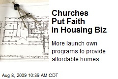 Churches Put Faith in Housing Biz