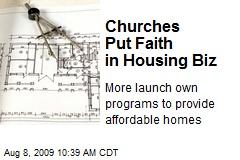Churches Put Faith in Housing Biz
