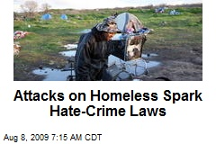 Attacks on Homeless Spark Hate-Crime Laws