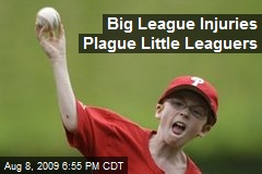 Big League Injuries Plague Little Leaguers