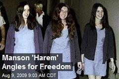 Manson 'Harem' Angles for Freedom