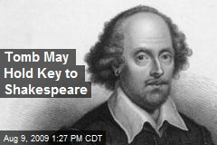 Tomb May Hold Key to Shakespeare