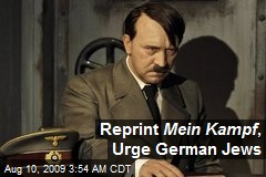 Reprint Mein Kampf , Urge German Jews