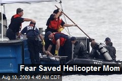 Fear Saved Helicopter Mom