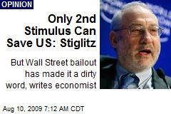 Only 2nd Stimulus Can Save US: Stiglitz