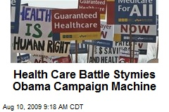Health Care Battle Stymies Obama Campaign Machine