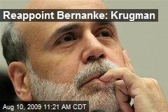 Reappoint Bernanke: Krugman