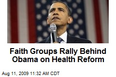 Faith Groups Rally Behind Obama on Health Reform