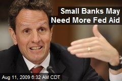 Small Banks May Need More Fed Aid