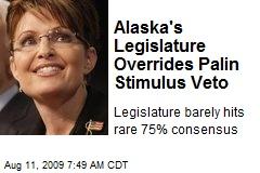 Alaska's Legislature Overrides Palin Stimulus Veto