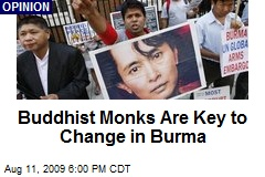 Buddhist Monks Are Key to Change in Burma