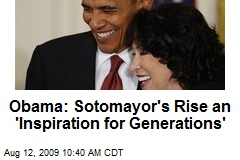 Obama: Sotomayor's Rise an 'Inspiration for Generations'