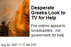 Desperate Greeks Look to TV for Help