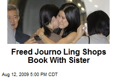 Freed Journo Ling Shops Book With Sister