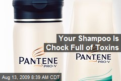 Your Shampoo Is Chock Full of Toxins