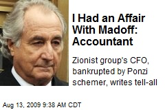 I Had an Affair With Madoff: Accountant