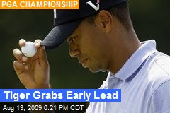 Tiger Grabs Early Lead