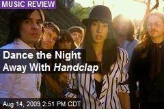 Dance the Night Away With Handclap