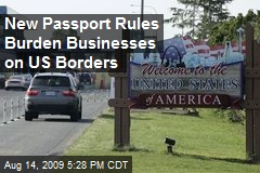 New Passport Rules Burden Businesses on US Borders