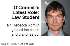 O'Connell's Latest Role: Law Student