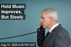 Hold Music Improves, But Slowly