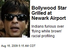 Bollywood Star Grilled at Newark Airport
