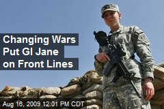 Changing Wars Put GI Jane on Front Lines