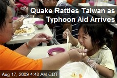Quake Rattles Taiwan as Typhoon Aid Arrives