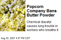 Popcorn Company Bans Butter Powder