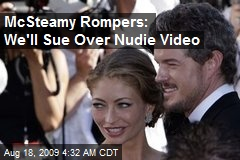 McSteamy Rompers: We'll Sue Over Nudie Video