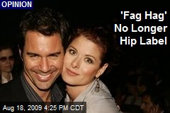 'Fag Hag' No Longer Hip Label