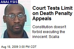 Court Tests Limit on Death Penalty Appeals