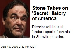 Stone Takes on 'Secret History of America'