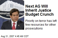 Next AG Will Inherit Justice Budget Crunch