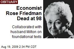 Economist Rose Friedman Dead at 98