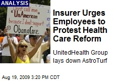 Insurer Urges Employees to Protest Health Care Reform