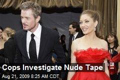 Cops Investigate Nude Tape