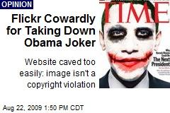 Flickr Cowardly for Taking Down Obama Joker