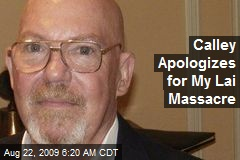 Calley Apologizes for My Lai Massacre