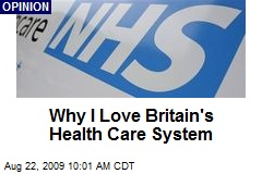 Why I Love Britain's Health Care System