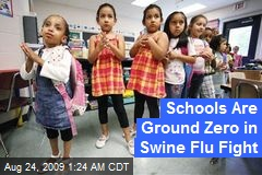Schools Are Ground Zero in Swine Flu Fight