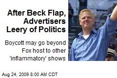 After Beck Flap, Advertisers Leery of Politics