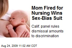 Mom Fired for Nursing Wins Sex-Bias Suit