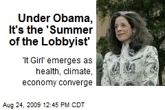 Under Obama, It's the 'Summer of the Lobbyist'