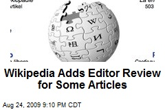 Wikipedia Adds Editor Review for Some Articles
