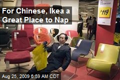 For Chinese, Ikea a Great Place to Nap