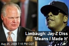 Limbaugh: Jay-Z Diss 'Means I Made It'